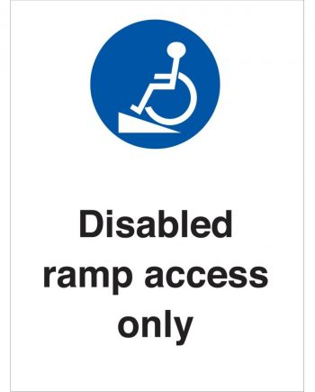 DISABLED RAMP ACCESS ONLY