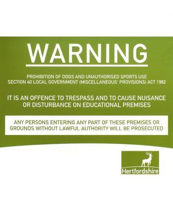 Herts Logo Warning Trespass Sign
