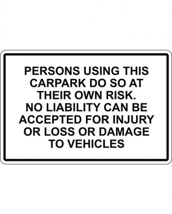 Car Park Disclaimer Signs
