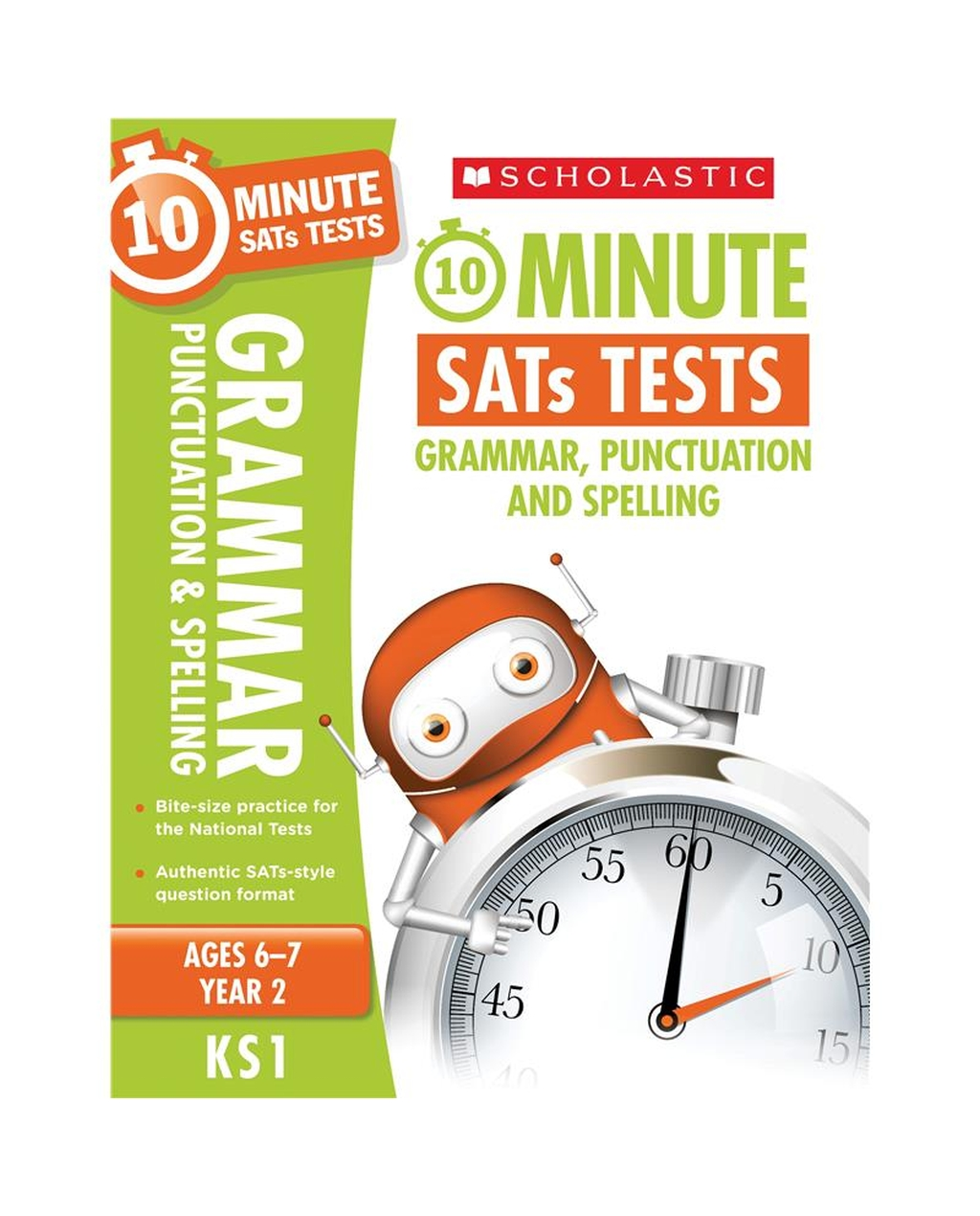 10-Minute SATs Tests: Grammar, Punctuation and Spelling - Year 2 x 30