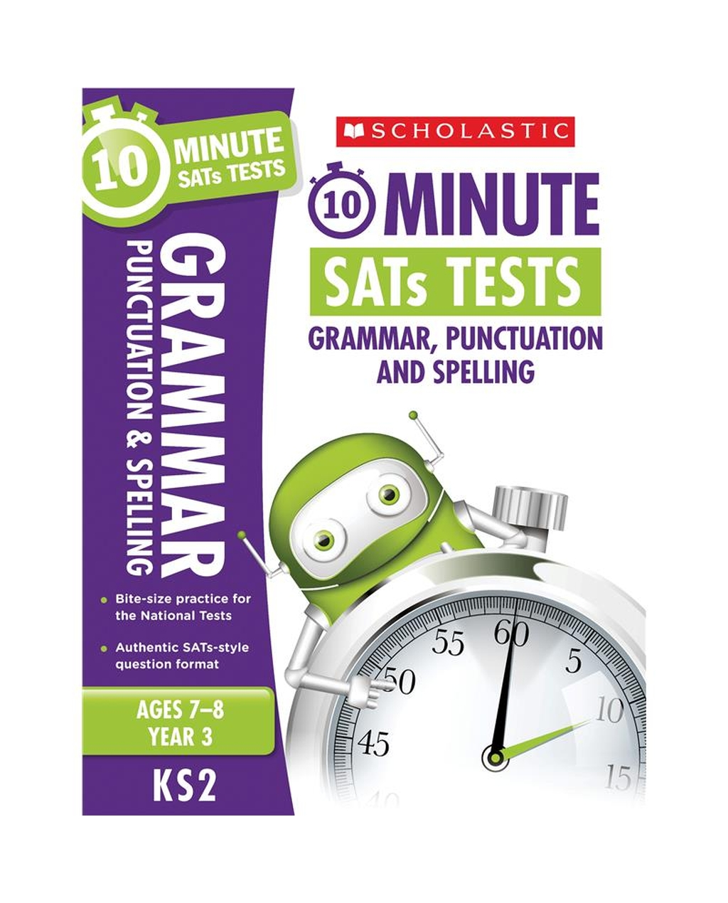 10-Minute SATs Tests: Grammar, Punctuation and Spelling - Year 3 x 30
