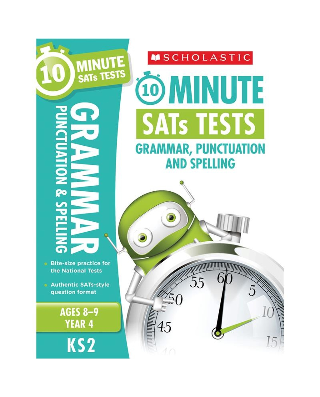10-Minute SATs Tests: Grammar, Punctuation and Spelling - Year 4