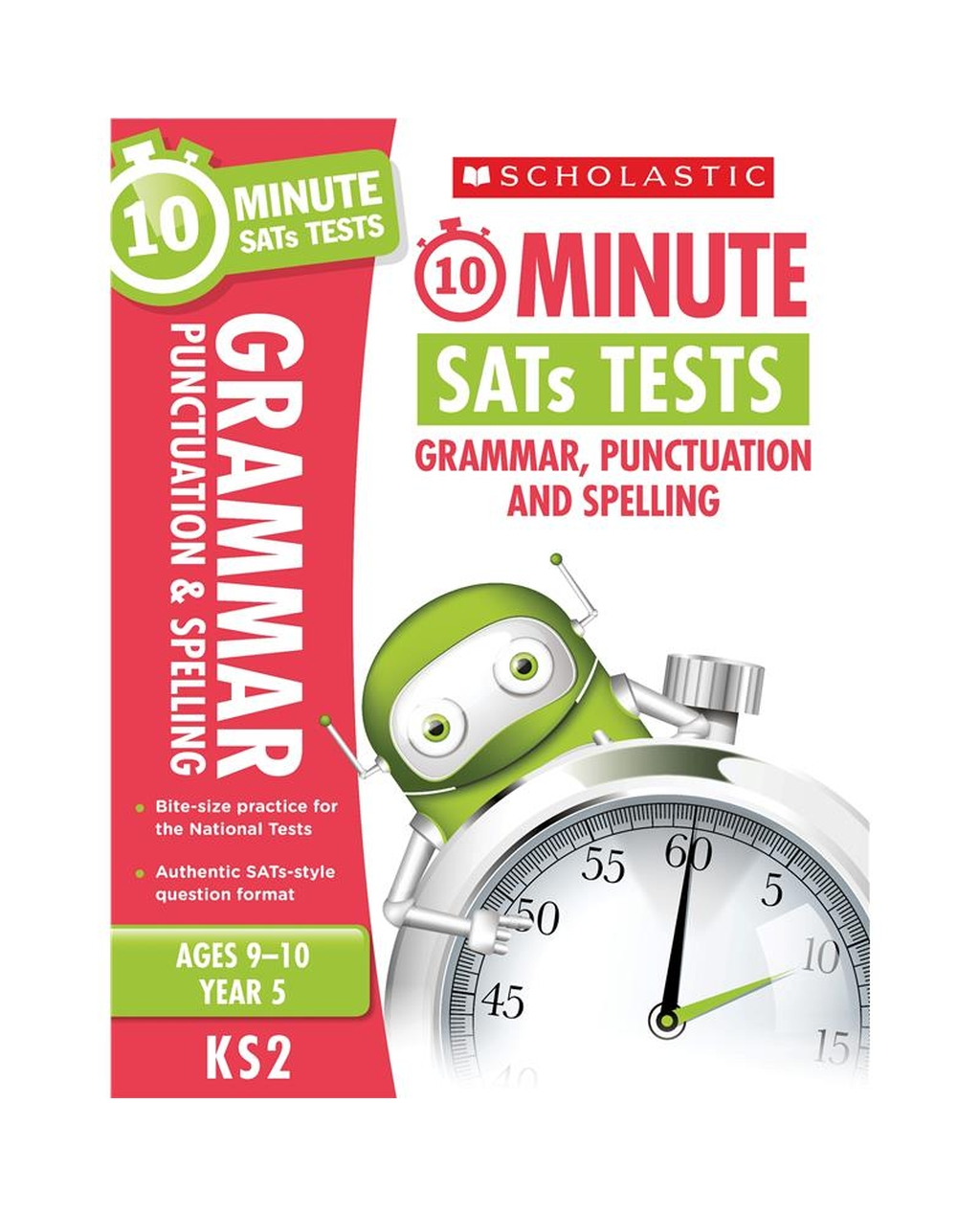 10-Minute SATs Tests: Grammar, Punctuation and Spelling - Year 5
