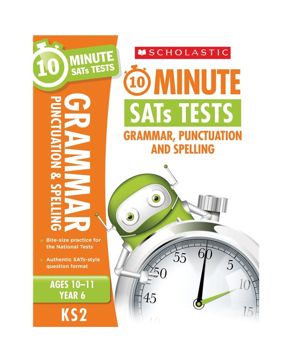 10-Minute SATs Tests: Grammar, Punctuation and Spelling - Year 6
