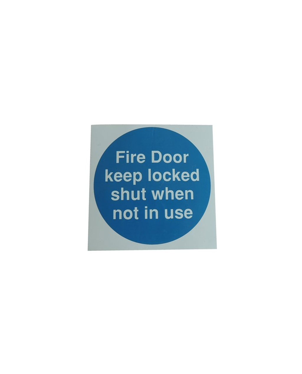 Fire Door Keep Locked Shut When Not in Use Sign