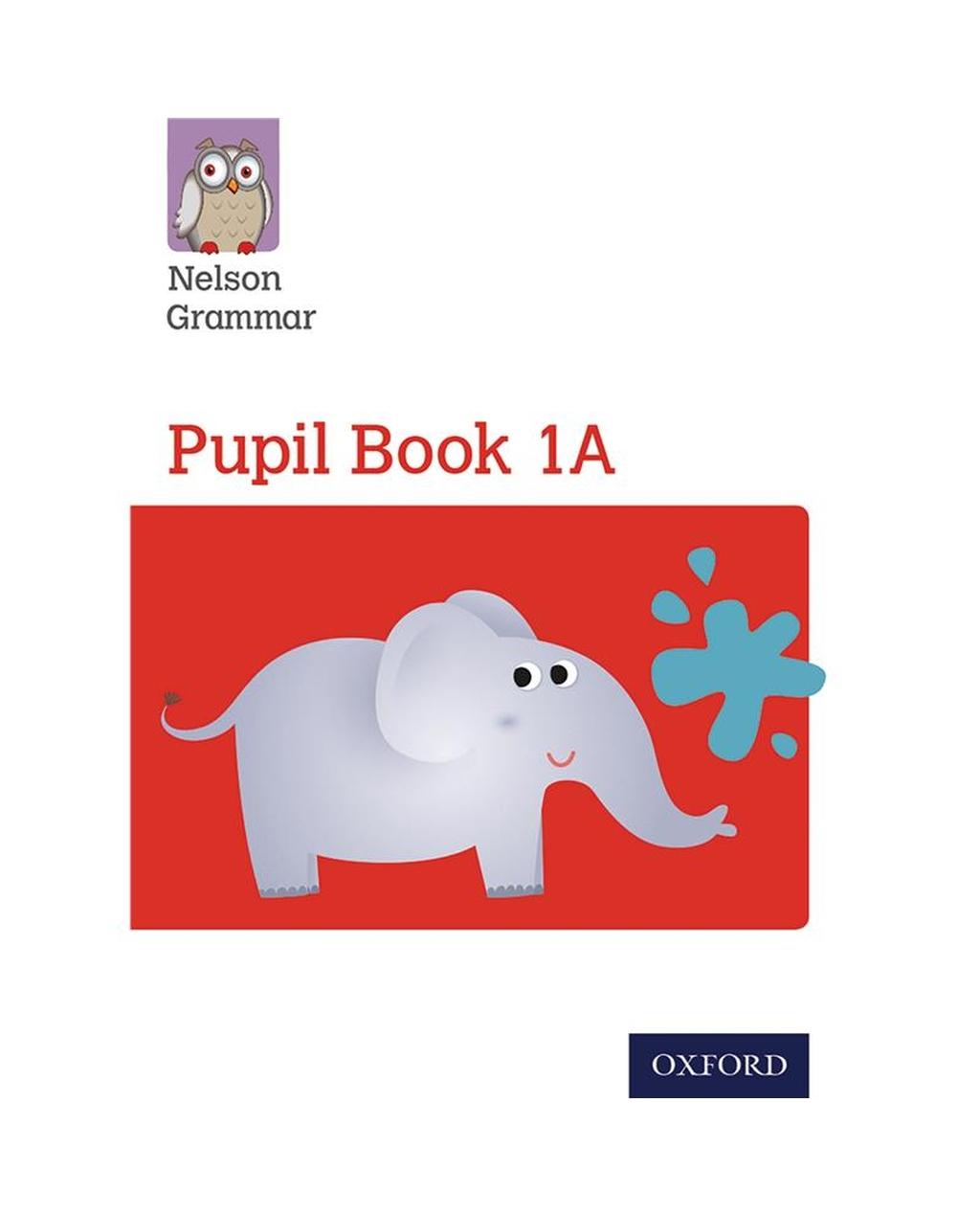 Nelson Grammar Pupil Book 1A